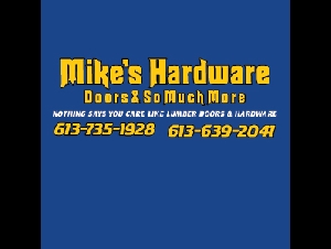 Mike's Hardware Doors & So Much More